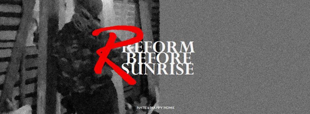 REFORM BEFORE SUNRISE.   0205